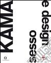 Kama. Sesso e design. Ediz. italiana e inglese libro