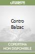 Contro Balzac
