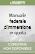 Manuale federale d'immersione in quota