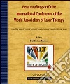 Proceedings of the International Conference of the World Association of Laser Therapy (Sun City, October 19-22 2008)