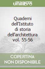Quaderni dell'Istituto di storia dell'architettura vol. 55-56 libro