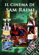 Il cinema di Sam Raimi libro di Zanello Fabio