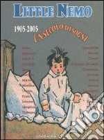 Little Nemo 1905-2005. Un secolo di sogni libro