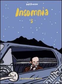 Insomnia (3) libro di Broersma Matt