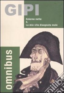 Omnibus: Esterno notte-S.-La mia vita disegnata male libro di Gipi