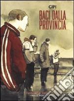 Baci dalla provincia: Gli innocenti-Hanno ritrovato la macchina libro