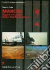 Marche. Figure e luoghi della trasformazione libro