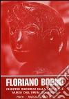 Sculture di Floriano Bodini 1958-1972. Ediz. illustrata libro