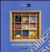 Eugenio Miccini. Ediz. illustrata libro