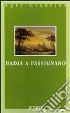 Badia a Passignano libro