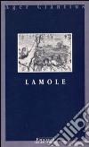 Lamole. (Le chiese e il territorio) libro