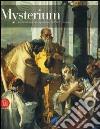 Mysterium. L'Eucarestia nei capolavori dell'arte europea. Ediz. illustrata libro