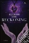 The reckoning. La resa dei conti libro