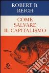 Come salvare il capitalismo libro