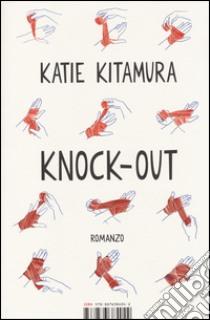 Knock-out libro di Kitamura Katie
