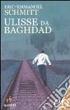Ulisse da Baghdad libro