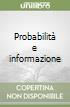 Probabilità e informazione libro