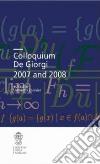 Colloquium De Giorgi 2007 and 2008 libro