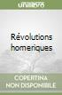 R�volutions homeriques