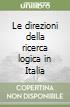 Le direzioni della ricerca logica in Italia libro