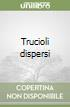 Trucioli dispersi