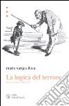 La logica del terrore. Contro vento e marea (4) libro