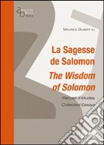 La sagesse de Salomon. The wisdom of Salomon libro di Gilbert Maurice