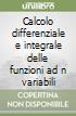 Calcolo differenziale e integrale delle funzioni ad n variabili libro