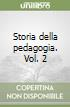 Storia della pedagogia (2) libro