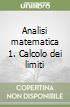 Analisi matematica 1. Calcolo dei limiti libro
