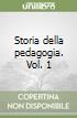 Storia della pedagogia (1) libro