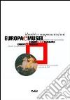 Europa e musei. Identità e rappresentazioni. Con CD-ROM libro