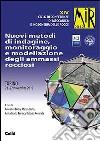 Nuovi metodi di indagine, monitoraggio e modellazione degli ammassi rocciosi. 14° ciclo di Conferenze di meccanica e ingegneria delle rocce libro