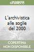 L'archivistica alle soglie del 2000 libro