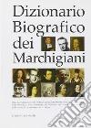 Dizionario biografico dei marchigiani. CD-ROM libro