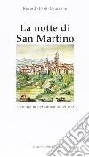 La notte di San Martino. Un'indagine per latrocinio del 1828 libro