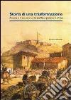 Storia di una trasformazione. Ancona e il suo territorio tra Risorgimento e unità libro