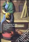 Le collezioni d'arte di palazzo Montani Antaldi. Guida libro