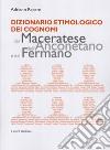 Dizionario etimologico dei cognomi del maceratese, dell'anconetano e del fermano libro