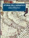 Storia dell'Adriatico libro