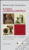 A Convivio con Giacomo Della Marca. Un inedito «da gustare» del santo di Monteprandone libro