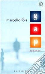 Gap libro di Fois Marcello