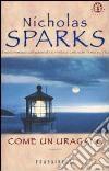 Come un uragano libro di Sparks Nicholas