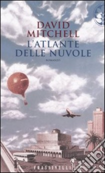 L'atlante delle nuvole libro di Mitchell David