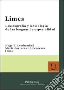 Limes. Lexicografia y lexicologia de las lenguas de especialidad libro