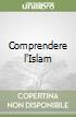 Comprendere l'Islam libro di Schuon Frithjof