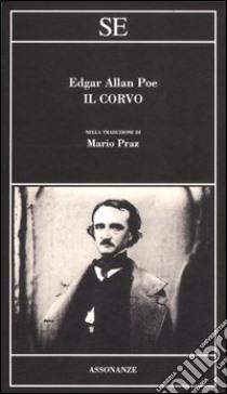 Il corvo. Testo inglese a fronte libro di Poe Edgar Allan; Praz M. (cur.)