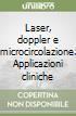 Laser, doppler e microcircolazione. Applicazioni cliniche libro