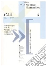Rivista per le medical humanities (2007) (2) libro
