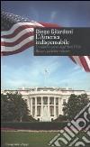 L'America indispensabile. La politica estera degli Stati Uniti. Passato, presente e futuro libro